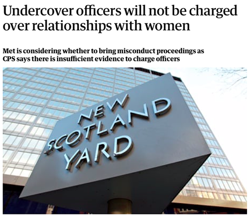 """Crown Prosecution Service (CPS) write to Rosa setting out decision not to charge Jim Boyling with any offences relating to his sexual relationship while undercover. It states 'genuine feelings' were involved.<br><a href=""""https://www.theguardian.com/uk-news/2014/aug/21/undercover-officers-relationships-women-not-charged"""" target=""""blank"""" rel=""""noopener noreferrer"""">[ MORE DETAILS ]</a>"""