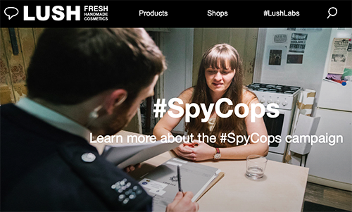 """Police Spies Out of Lives partner Lush to launch awareness raising publicity campaign.<br><a href=""""https://uk.lush.com/tag/spycops"""" target=""""blank"""" rel=""""noopener noreferrer"""">[ uk.lush.com ]</a>"""